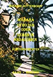 Manana otro dia oder Leben in Andalusien: Kurzgeschichten