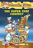 The Super Chef Contest (Geronimo Stilton)