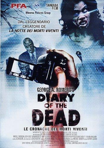 Diary Of The Dead - Le Cronache Dei Morti Viventi by Shawn Roberts
