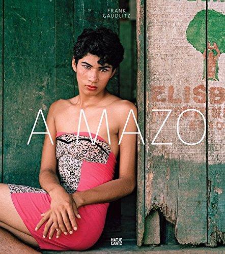 Frank Gaudlitz: A Mazo. Die Amazonen des Amazonas por Claudia Schubert