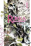 Rokka: Braves of the Six Flowers, Vol. 1 (Novel) (Rokka: Braves of the Six Flowers (Light Novel))