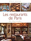 Les Restaurants de Paris : Luxe, charme et tradition
