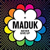 Songtexte von Maduk - Never Give Up