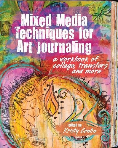 mixed-media-techniques-for-art-journaling-a-workbook-of-collage-transfers-and-more-art-journal-workb