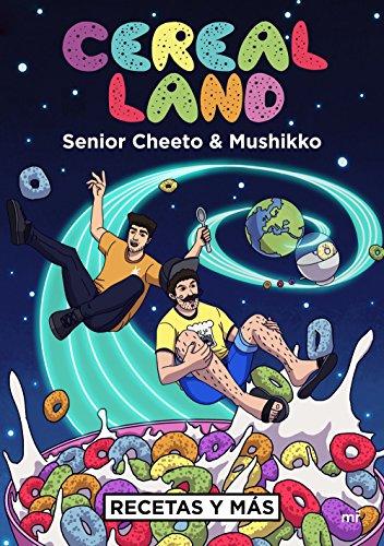Cereal Land: Recetas y más por Senior Cheeto