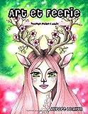 Art et Féerie: Personnages féeriques à colorier