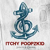 Songtexte von Itchy - Ports & Chords