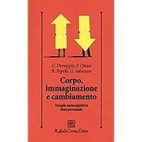 Corpo, immaginazione e cambiamento. Terapia metacognitiva interpersonale