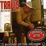 Songtexte von Travis Sinclair - Rhythm of the Highway