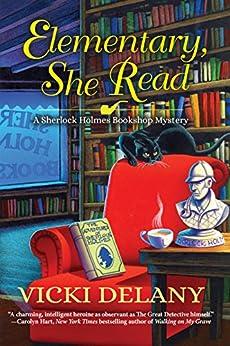 Elementary, She Read: A Sherlock Holmes Bookshop Mystery by [Delany, Vicki]