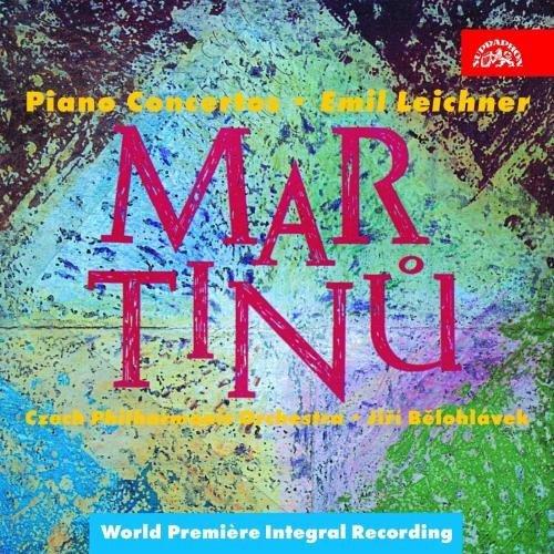 Martinu - Piano Concertos by Emil Leichner (1998-09-01)
