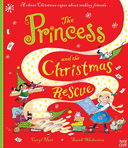 The Princess and the Christmas Rescue (Princess Series)