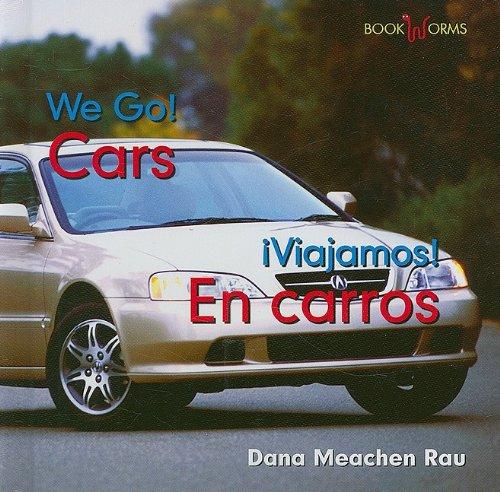Cars / En Carros (Bookworms: We Go!/ Viajamos!) por Dana Meachen Rau