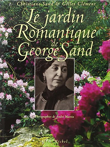 Le Jardin romantique de George Sand