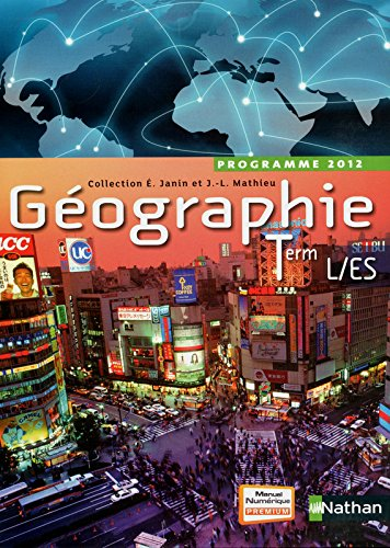 Géographie Term L-ES Janin-Mathieu