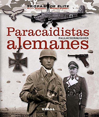 Paracaidistas alemanes fallschirmjager por Óscar González López