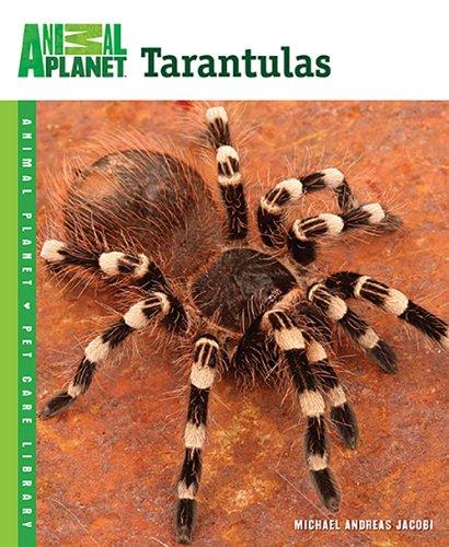 Tarantulas (Animal Planet Pet Care Library) -