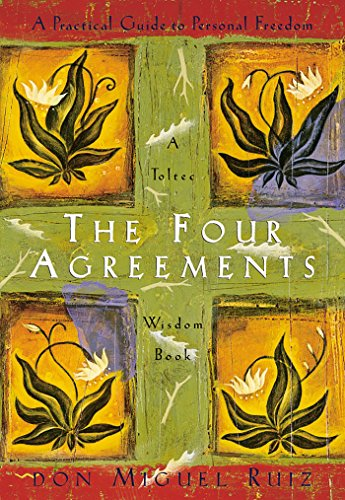 Read The Four Agreements Practical Guide To Personal Freedom