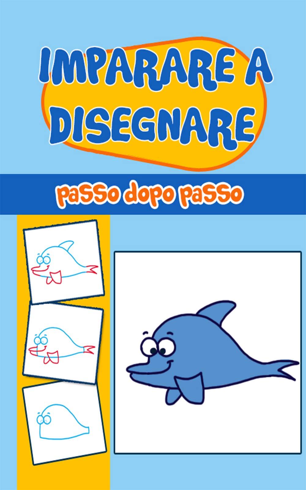 Disegno Per Bambini Imparare A Disegnare Passo Dopo Passo Giochi