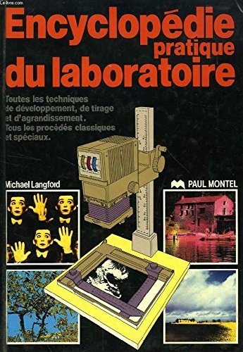Encyclopédie pratique du laboratoire par Michael Langford