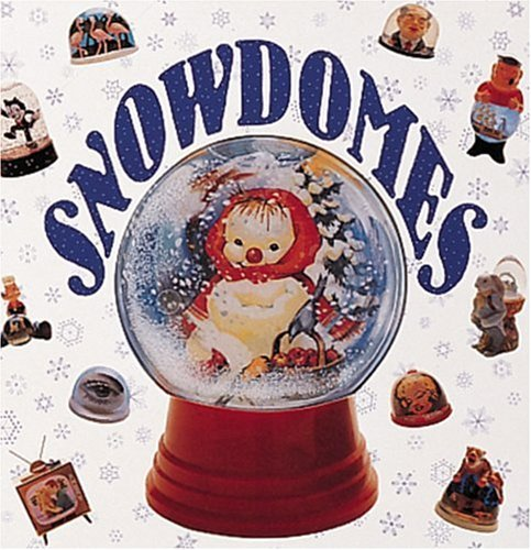 Snowdomes (Recollectibles) by Nancy McMichael (1990-10-01)