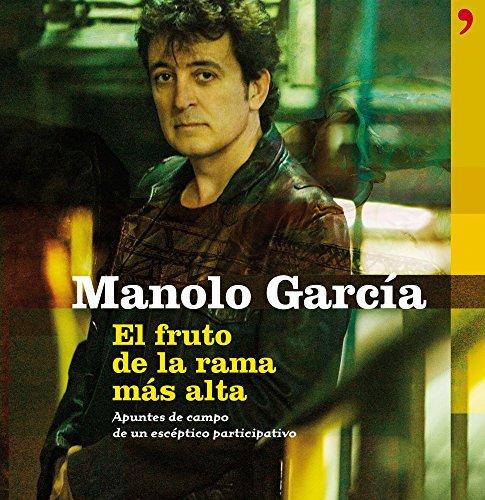 El fruto de la rama más alta (Fuera de Colección) por Manolo García