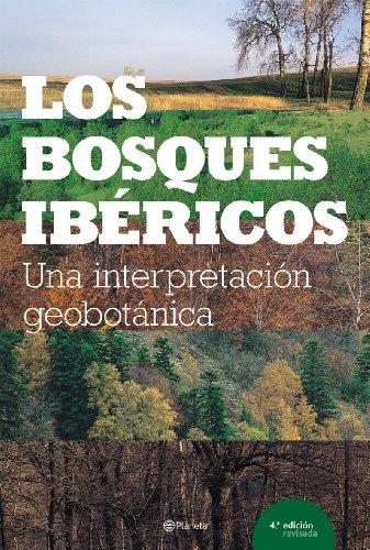 Los bosques ibéricos ((Fuera de colección))