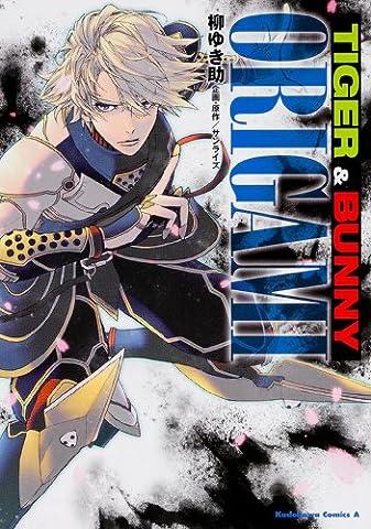 TIGER & BUNNY ORIGAMI (Kadokawa Comics Ace) Manga