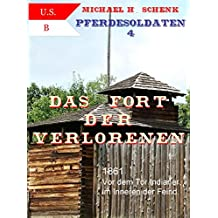 Pferdesoldaten 4 - Das Fort der Verlorenen