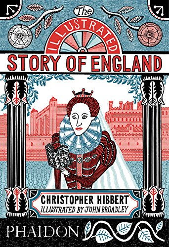 9780714872353: The Illustrated Story of England por Christopher Hibbert