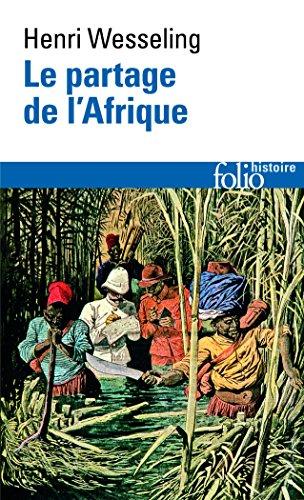 Le Partage de l'Afrique, 1880-1914