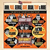 John, Paul, George, Dave, Brian, Tony & More - The Birth Of The British Beat Boom