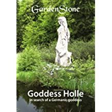 Goddess Holle: In search of a Germanic goddess
