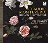 Monteverdi : Missa In Illo Tempore/Motets de Wert & Gombert