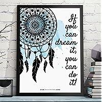 Bild mit Spruch IF YOU CAN DREAM IT YOU CAN DO IT f/ürs B/üro oder als Geschenk zum Geburtstag Jahrestag Hochzeitstag Einzug Umzug Rahmen optional
