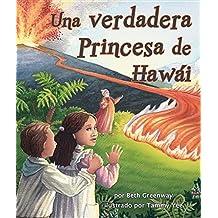 Una Verdadera Princesa de Hawai (Arbordale Collection)