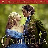 Cinderella: Das Original-Hörspiel zum Film