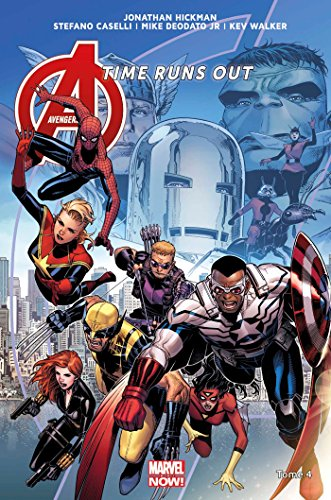AVENGERS TIME RUNS OUT T04 par Jonathan Hickman