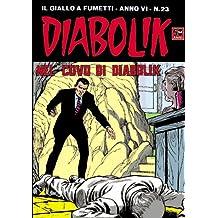 DIABOLIK (99): Nel covo di Diabolik (Italian Edition)