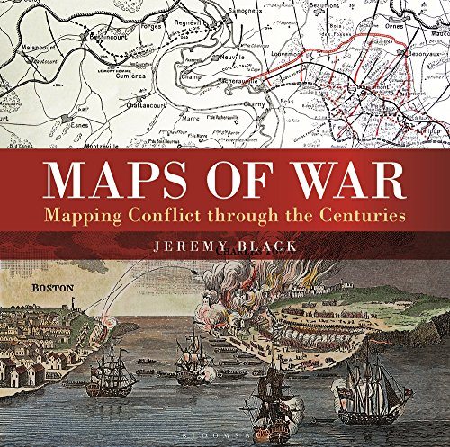 Maps of War: Mapping Conflict Through the Centuries por Jeremy Black