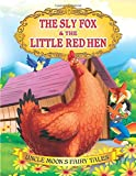 The Sly Fox and the Little Red Hen (Uncle Moon's Fairy Tales)