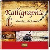 Kalligraphie: Schreiben als Kunst