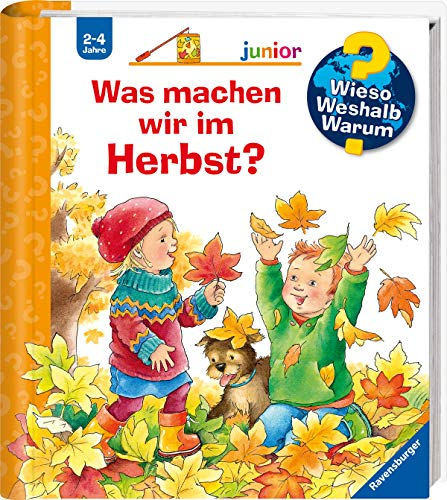 Was machen wir im Herbst? (Wieso? Weshalb? Warum? junior, Band 61)