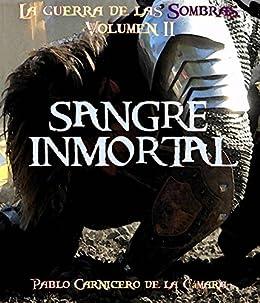 Sangre Inmortal (La guerra de las sombras nº 2) eBook: Cámara ...