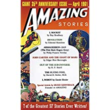 Amazing Stories: Giant 35th Anniversary Issue: Best of Amazing Stories - Authorized Edition (Amazing Stories Classics)