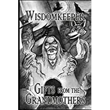 Gifts from the Grandmothers: Traditional Recipes