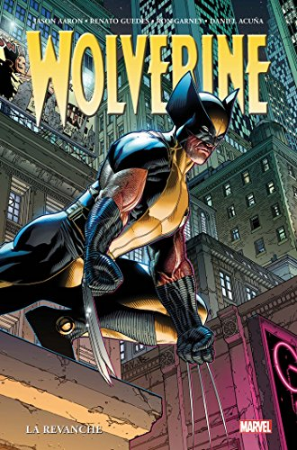 Wolverine par Jason Aaron T02 par Daniel Acuna