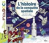 L'histoire de la conquête spatiale: De Babylone jusqu'à la planète Mars