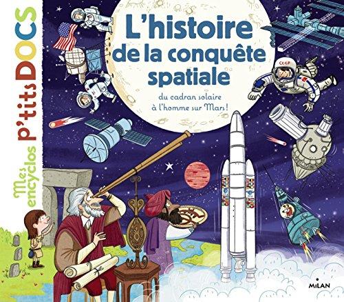 L'histoire de la conquête spatiale par Stéphane Frattini