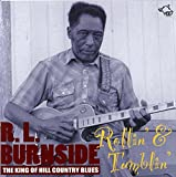 Rollin' Tumblin' - The King of the Hill Country Blues